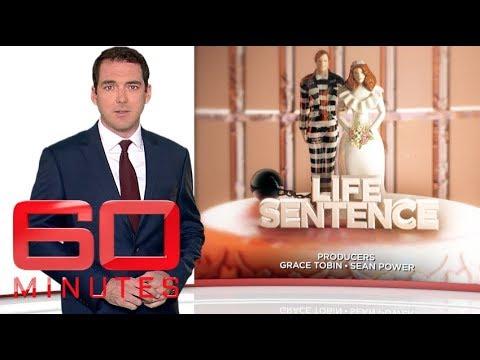 Life Sentence (2017) | 60 Minutes Australia