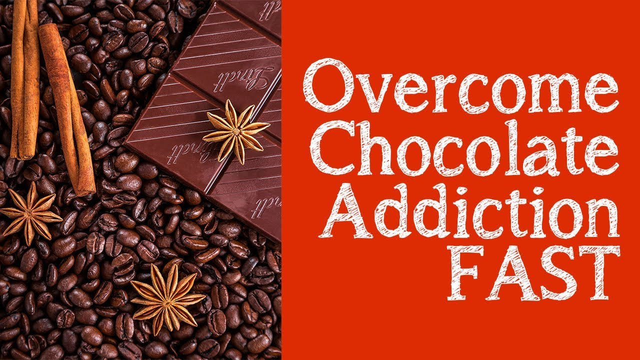 Little Known Way to Stop Eating Chocolate - Self Hypnosis ...
