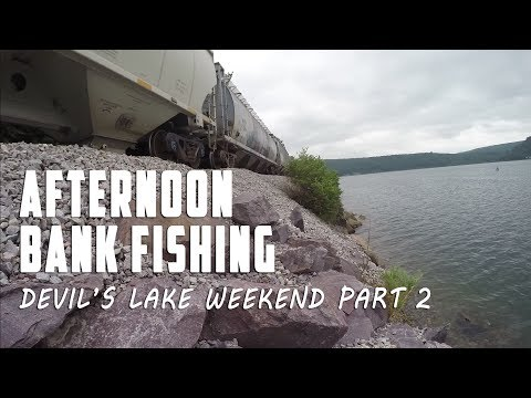 Afternoon Bank Fishing:  Devil's Lake Wisconsin Part 2