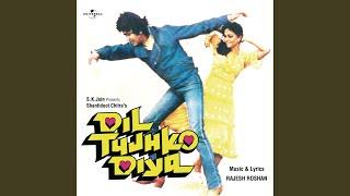 "Wada Na Tod (From ""Dil Tujhko Diya"")"