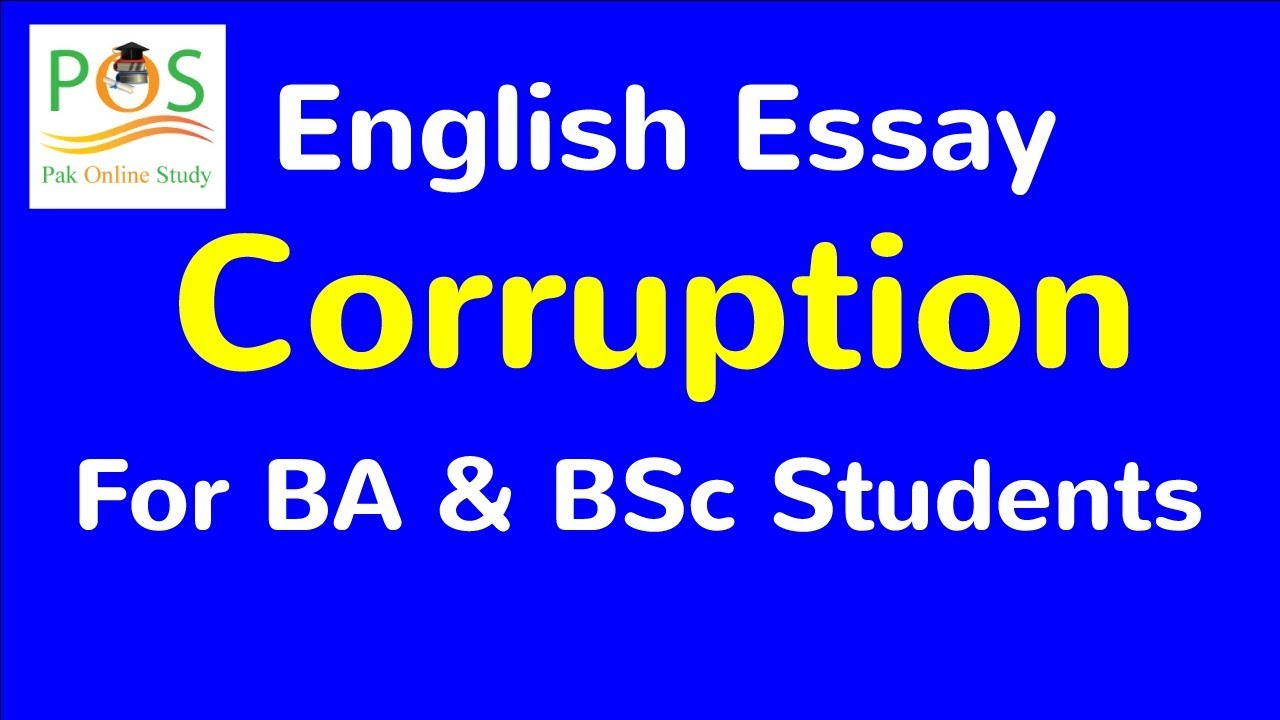 Superieur Essay On Corruption For B.A