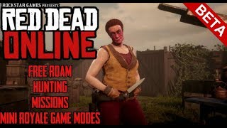 Red Dead Redemption 2 || Online Beta Game play || Free Roam , Hunting, Mini Royale Game Modes!