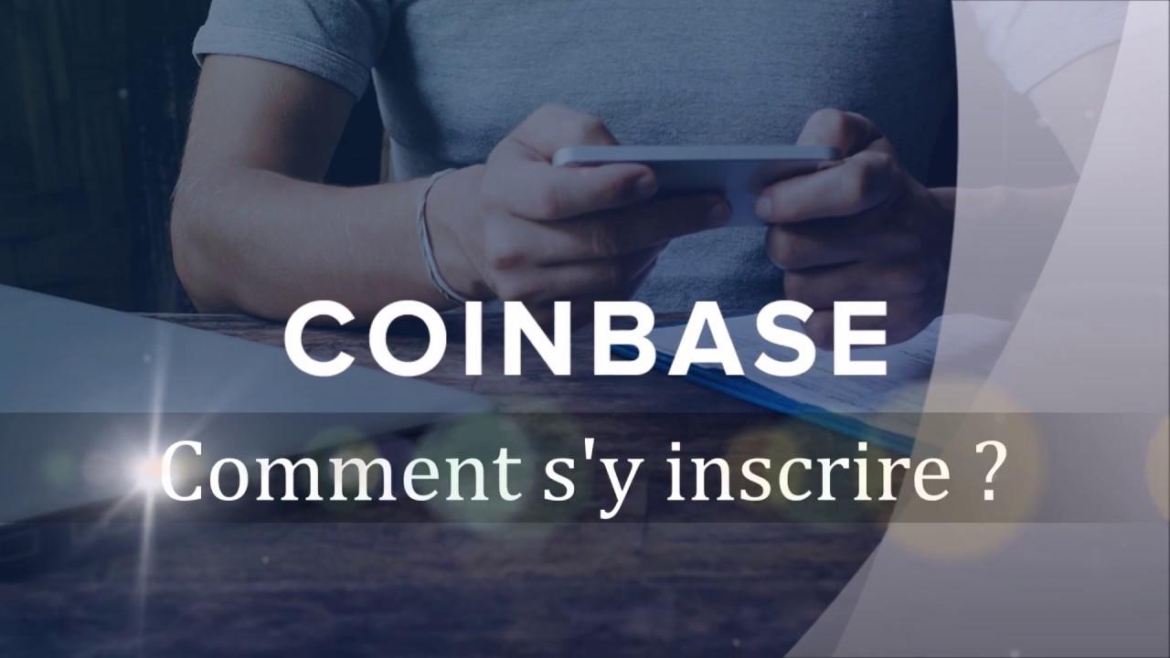 Coinbase (Bitcoin) : Comment s'inscrire (en français) ?