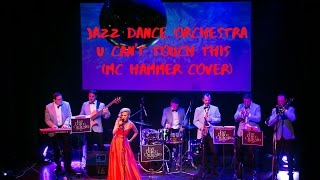 "Jazz Dance Orchestra ""U can't touch this"""