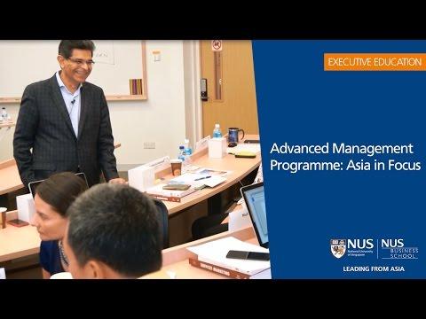 NUS Advanced Management Programme: Asia in Focus