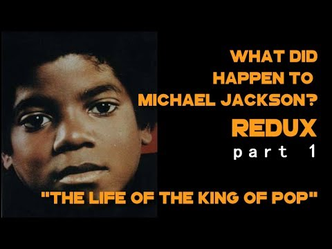 Michael Jackson REDUX: The life of the King of Pop - Part 1 Mp3
