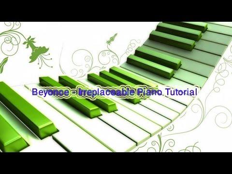 Beyonce Irreplaceable Piano Tutorial Youtube