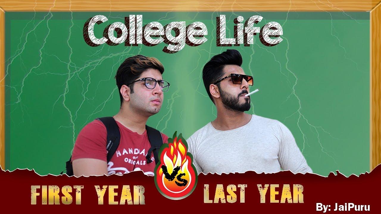 COLLEGE LIFE - First Year vs Last Year || JaiPuru