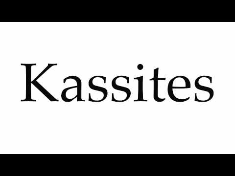 How to Pronounce Kassites