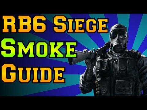 Rainbow Six Siege - Smoke Guide