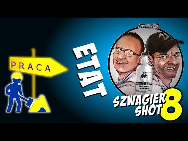 Etat - Szwagier SHOT 8