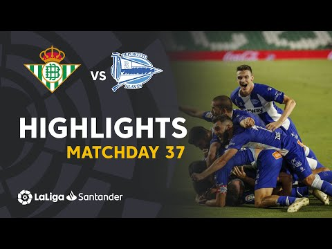 Betis Alaves Goals And Highlights