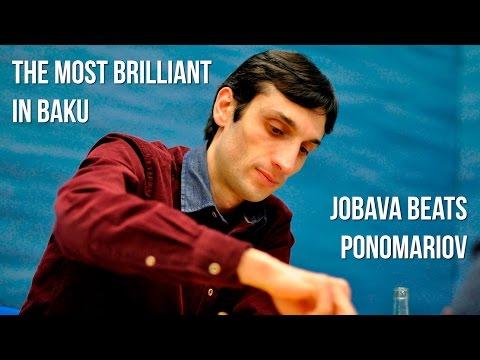 The Most Brilliant In Baku: Jobava Beats Ponomariov