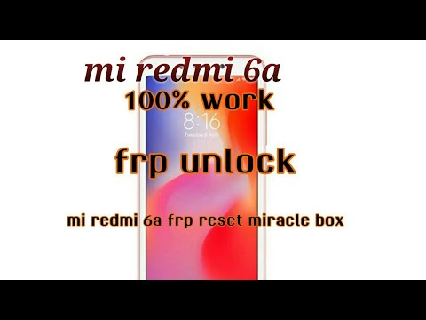 Mi redmi 6A frp reset miracle box