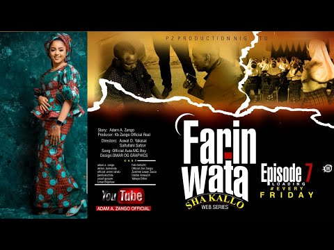 FARIN WATA sha kallo__Episode Seven (7)_Official Home Video / Web Series / Zango na daya