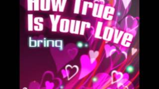 CROSS×BEATS - How True Is Your Love / brinq