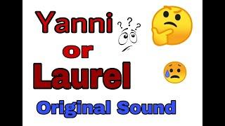 Yanni or Laurel??¿¿🤨🤔🤯  Original Sound.