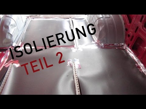 Dämmung Fußboden Wohnmobil ~ Isolierung teil 2 camper selbst bauen youtube