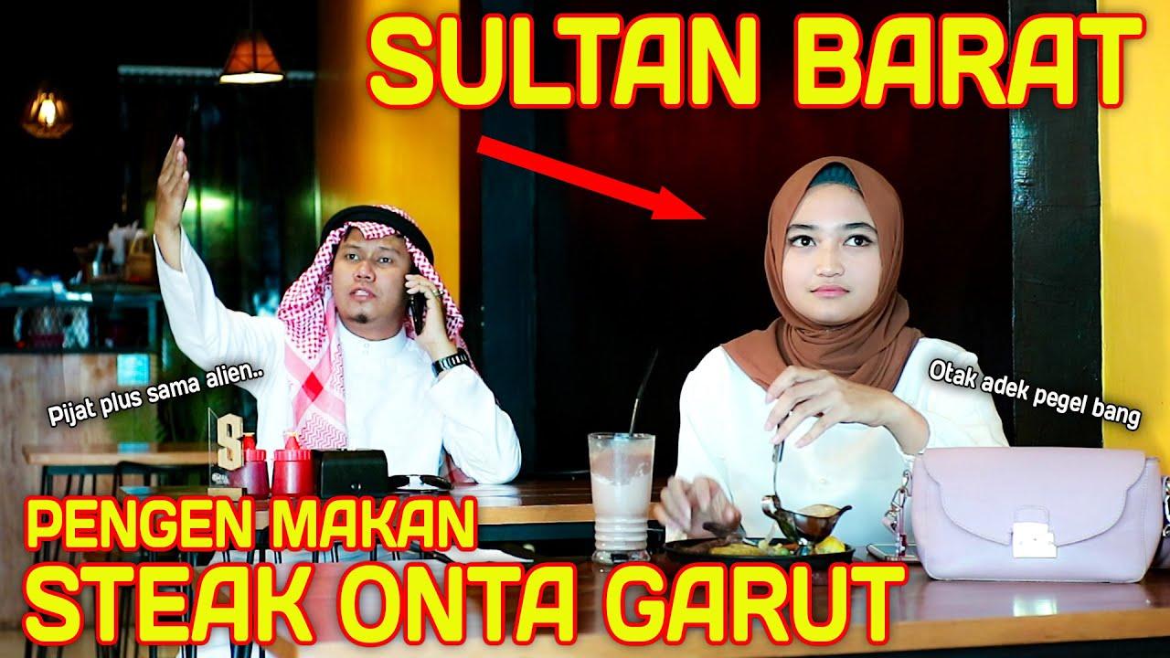 Download PRANK SHOLAWAT SULTAN BARAT !! PESEN STEAK ONTA GARUT