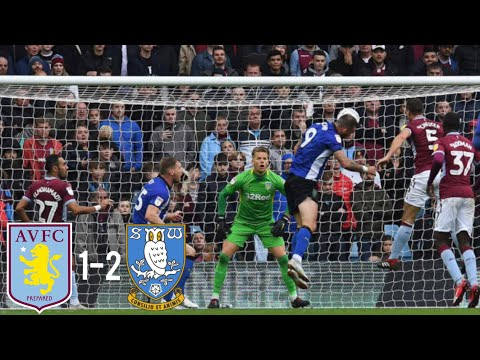 NOT GOOD ENOUGH | Aston Villa 1-2 Sheffield Wednesday (2018)