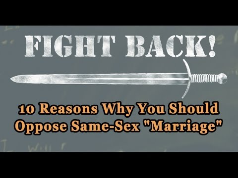 "10 Reasons Why You Should Oppose Same-Sex ""Marriage"""