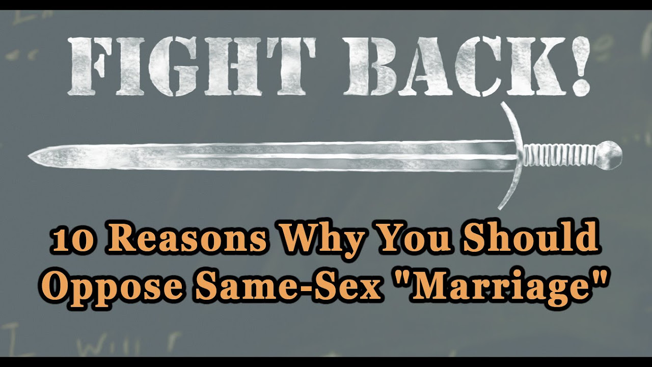 "10 reasons why homosexual ""marriage"" is harmful and must be 10 reasons why homosexual ""marriage"" is harmful and must be opposed tfp student action"