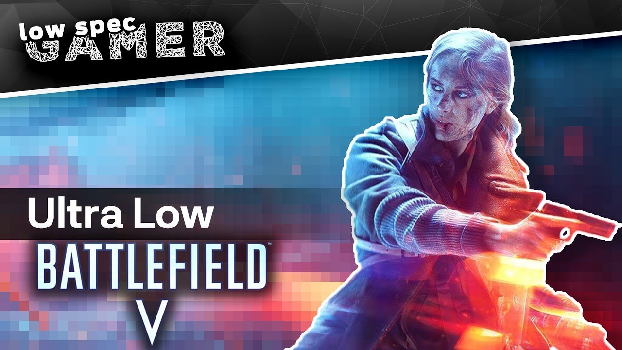 Increase FPS on the Battlefield V beta using some simple commands (i5 750 + GT 640)