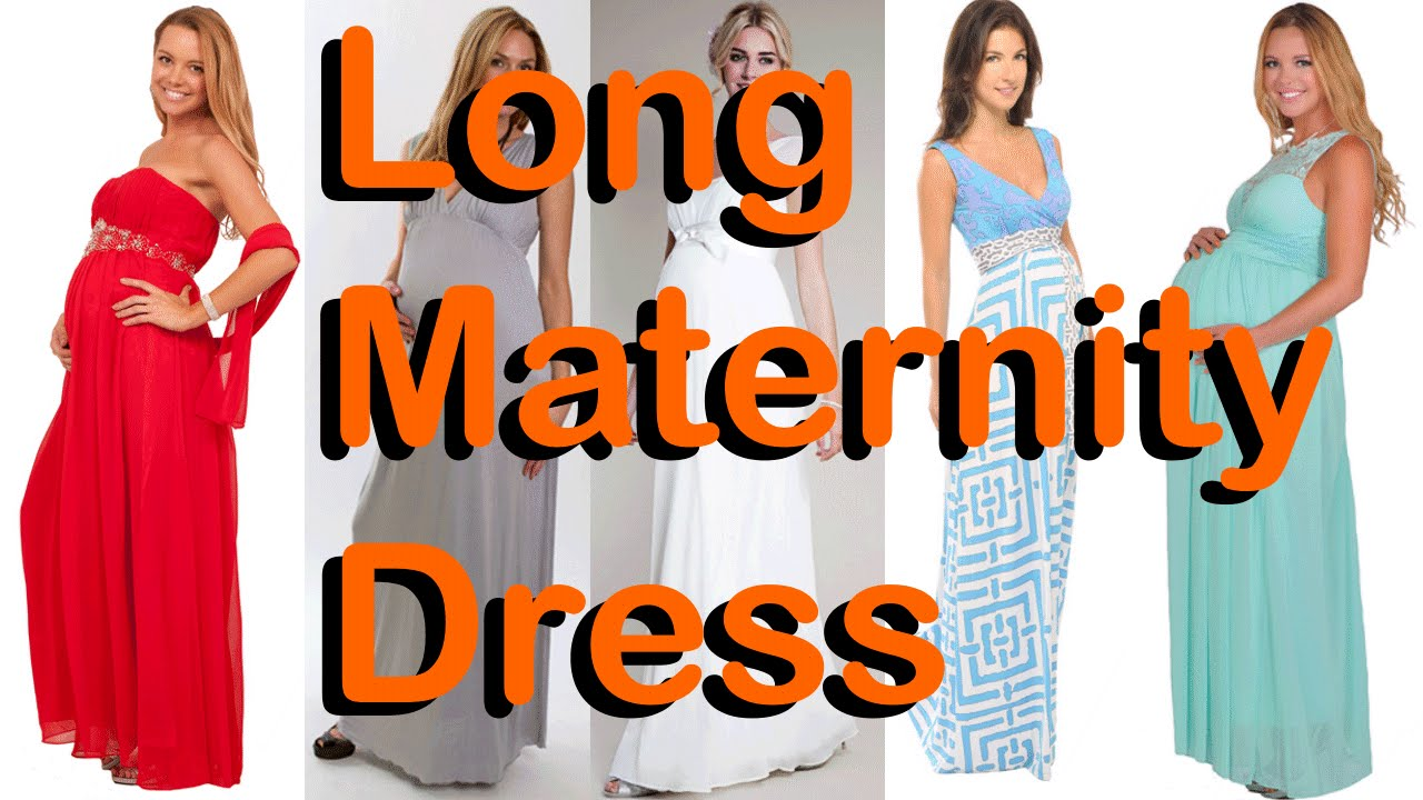 6d357a0bdd167 Long Maternity Dress - Be Elegant During Pregnancy Period - YouTube