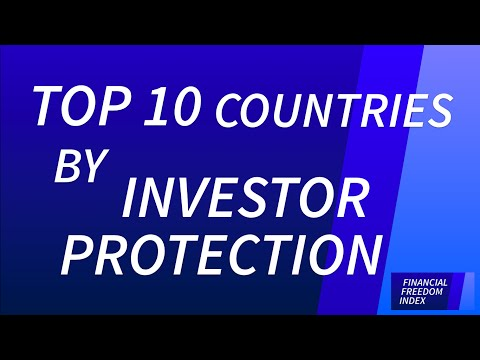 Top 10 Countries with the Strongest Investor Protection (2014/15) - FINANCIAL FREEDOM INDEX