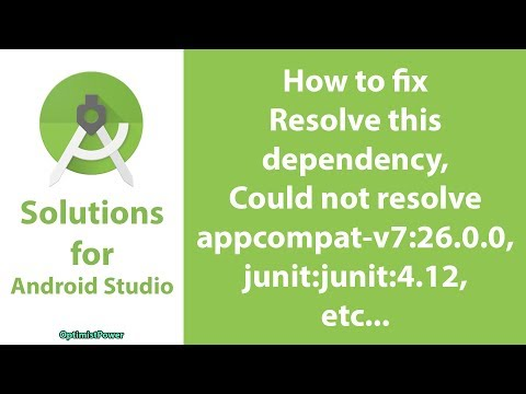 002  How to fix Resolve this dependency in Android Studio