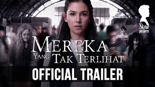 "Video OFFICIAL TRAILER ""MEREKA YANG TAK TERLIHAT""(12 OKTOBER 2017 DI BIOSKOP) download MP3, 3GP, MP4, WEBM, AVI, FLV April 2018"