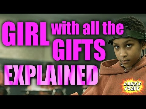 THE GIRL WITH ALL THE GIFTS Explained