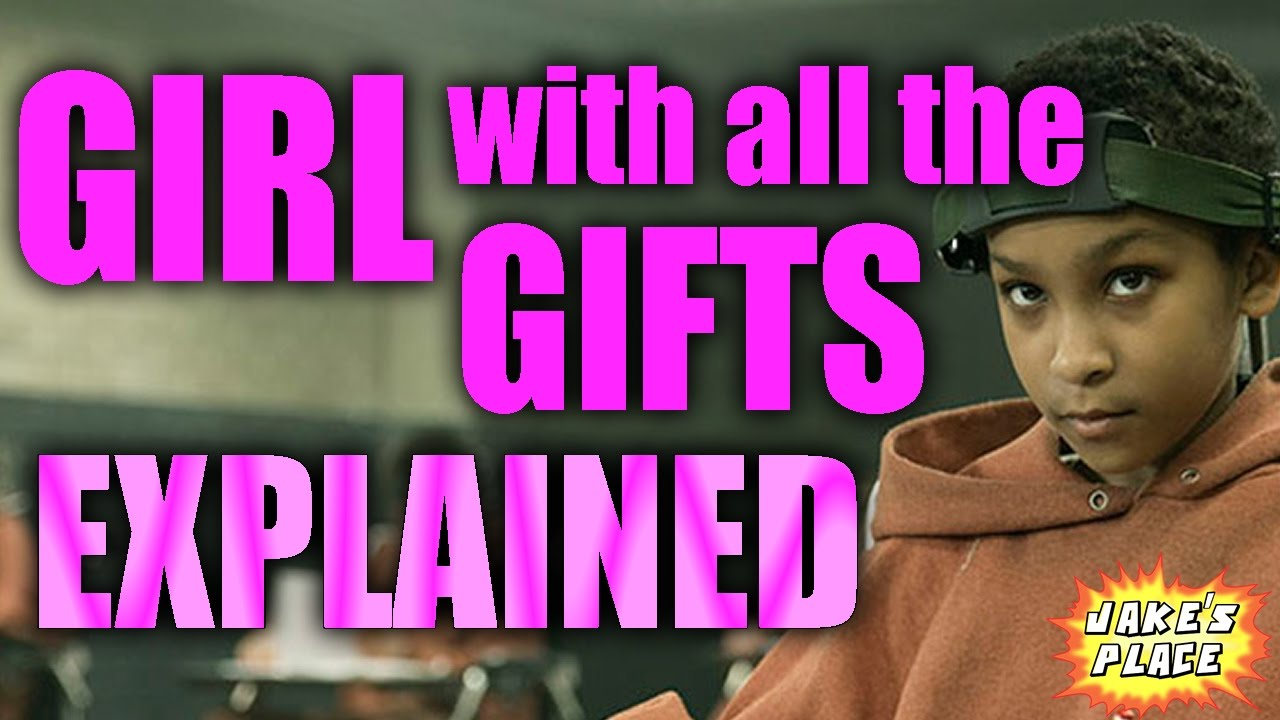 THE GIRL WITH ALL THE GIFTS Explained - YouTube