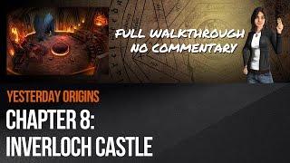 Yesterday Origins - Chapter 8: Inverloch Castle