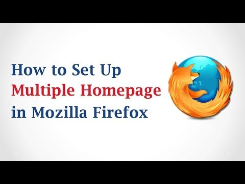 How To Set Up Multiple Home Pages In Mozilla Firefox