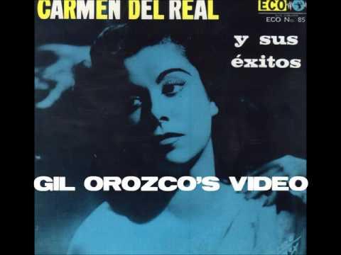 Carmen Del Real   Canta  Piel Canela