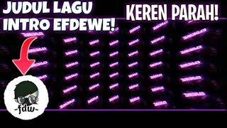 Download Lagu Judul Lagu Intro EfDeWe mp3