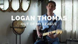"Logan Thomas - ""Out of My League"" Living Room Session"