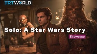 Solo: A Star Wars Story   Cinema   Showcase