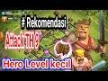 #Rekomendasi Attack TH 9 untuk Hero level Kecil. TH9 INDO LEGENT