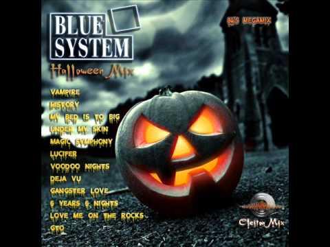 Blue System Halloween mix ♫