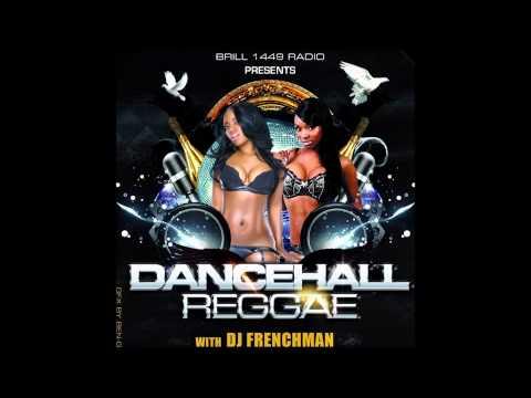 DJ FRENCHMAN DANCEHALL REGGAE ON BRILL 1449 RADIO 21 AUG 2014
