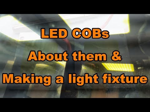 50 watts LED COBs, About them and making a light fixture from recycled materials...  Part-1
