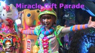 サンリオ・パレード 【2016.09.17. Sat.13-00】 ♥ #276 MIRACLE GIFT PA...