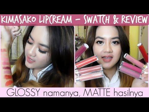 swatch-&-review-kimasako-lip-cream---glossy-namanya,-matte-hasilnya-|-lokal-murah-indonesia