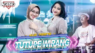 TUTUPE WIRANG - DUO AGENG (Indri x Sefti) ft Ageng Music (Official Live Music)
