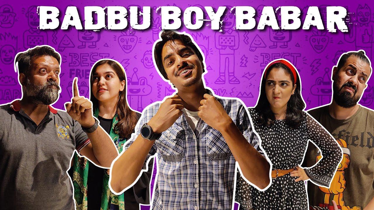 Badbu Boy Babar   Bekaar Films   Comedy Skit