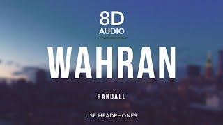 RANDALL - Wahran (8D Audio)