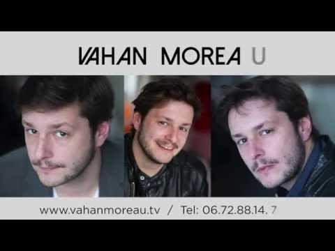 Vidéo Bande demo VAHAN MOREAU 2016 Plus d'infos sur http://www.vahanmoreau.tv