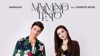 Annalisa - Movimento lento (feat. Federico Rossi)